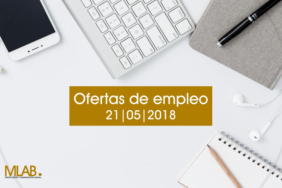 Ofertas de empleo en espa a 21 de mayo 2018 mlab - Ofertas de trabajo en madrid ...